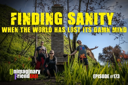 #173 Finding Sanity